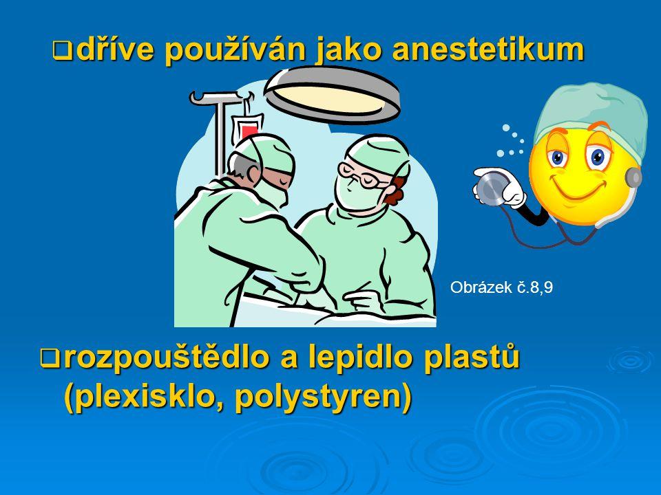 ( trichlormethan)  těkavá kapalina Chloroform CH Cl 3 Obrázek č.1 Obrázek č.2 Obrázek č.7