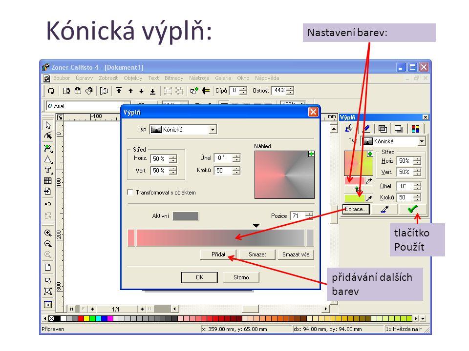 Kónická výplň: Nastavení barev: tlačítko Použít přidávání dalších barev