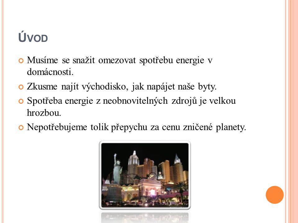 P RŮMĚRNÁ SPOTŘEBA DOMÁCNOSTI Průměrná česká domácnost zaplatí za elektřinu zhruba 10 000 Kč.