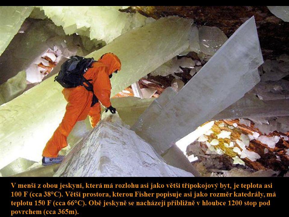 """""""Jít do jedné z těchto jeskyní je jako vstoupit do obrovské geody (výplň větší dutiny v hornině, obv. kulovitého tvaru)"""" říká Richard D. Fisher, ameri"""