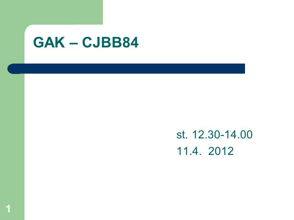 CJBB84 1 GAK – CJBB84 st. 12.30-14.00 11.4. 2012