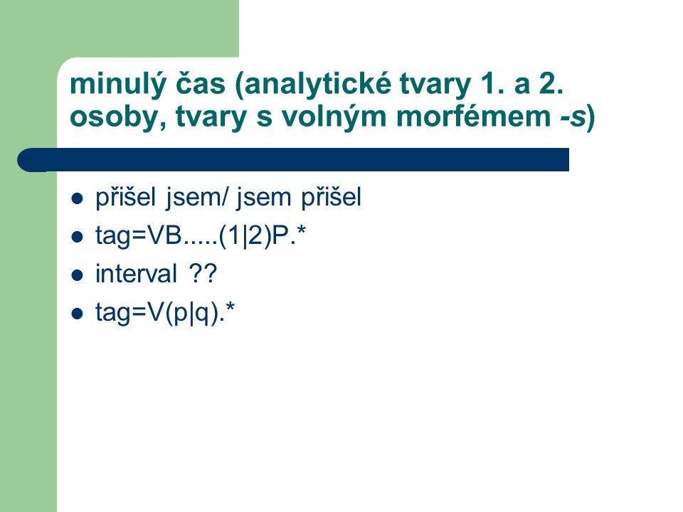 minulý čas (analytické tvary 1. a 2.