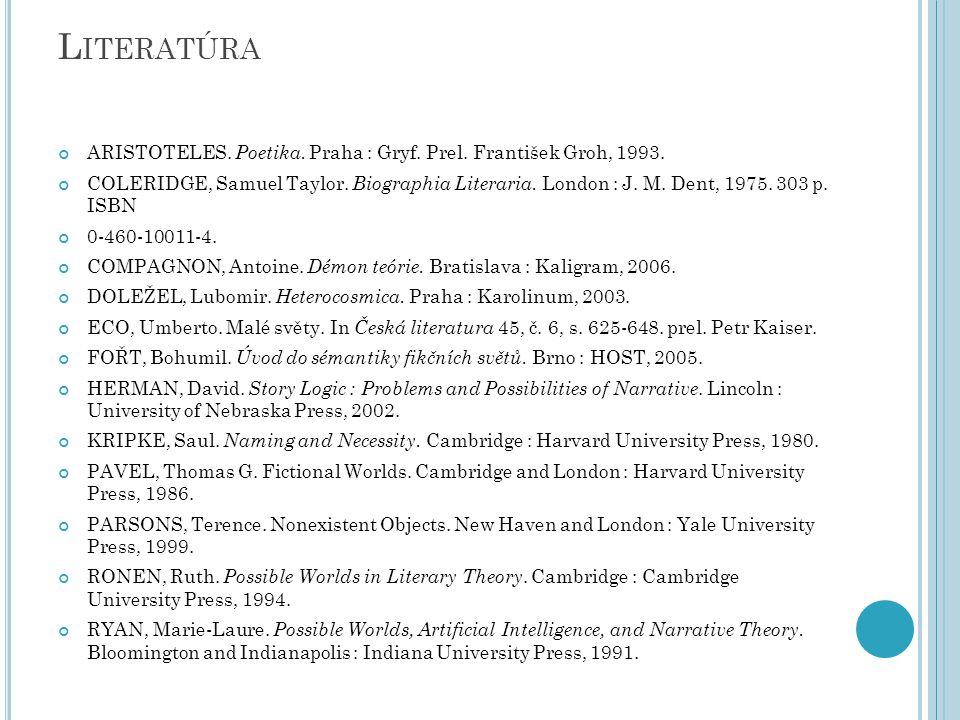 L ITERATÚRA ARISTOTELES. Poetika. Praha : Gryf. Prel.