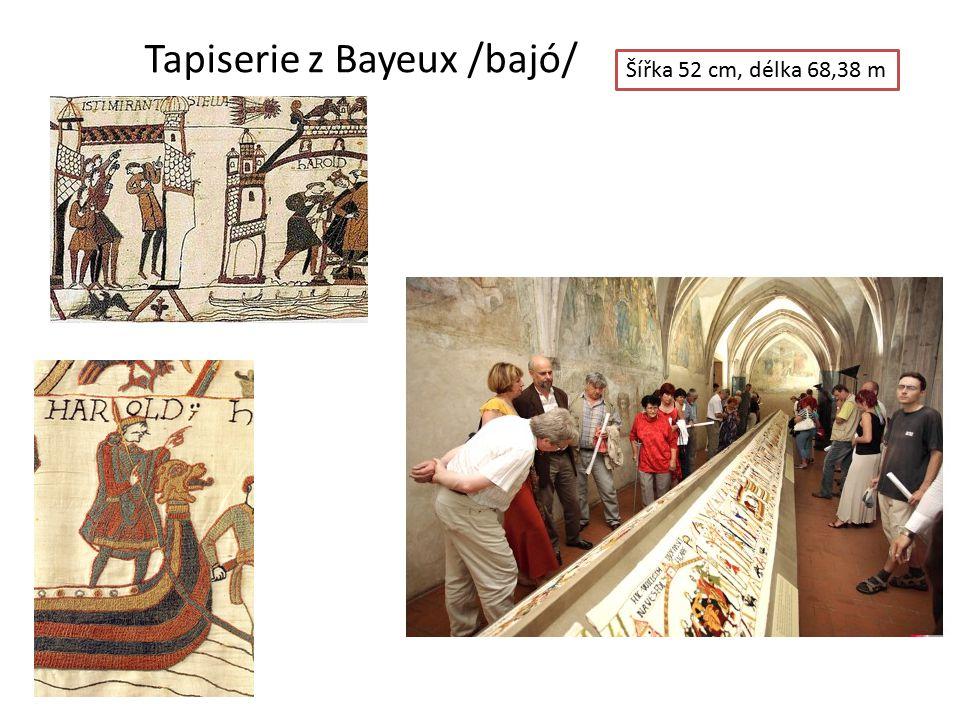 Tapiserie z Bayeux /bajó/ Šířka 52 cm, délka 68,38 m