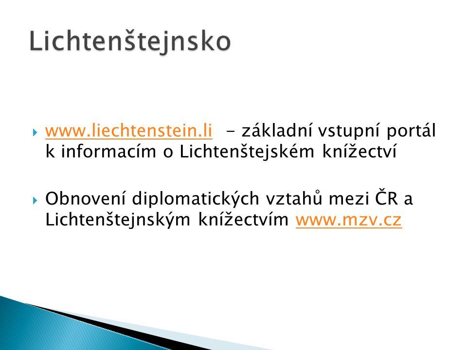  www.liechtenstein.li - základní vstupní portál k informacím o Lichtenštejském knížectví www.liechtenstein.li  Obnovení diplomatických vztahů mezi Č
