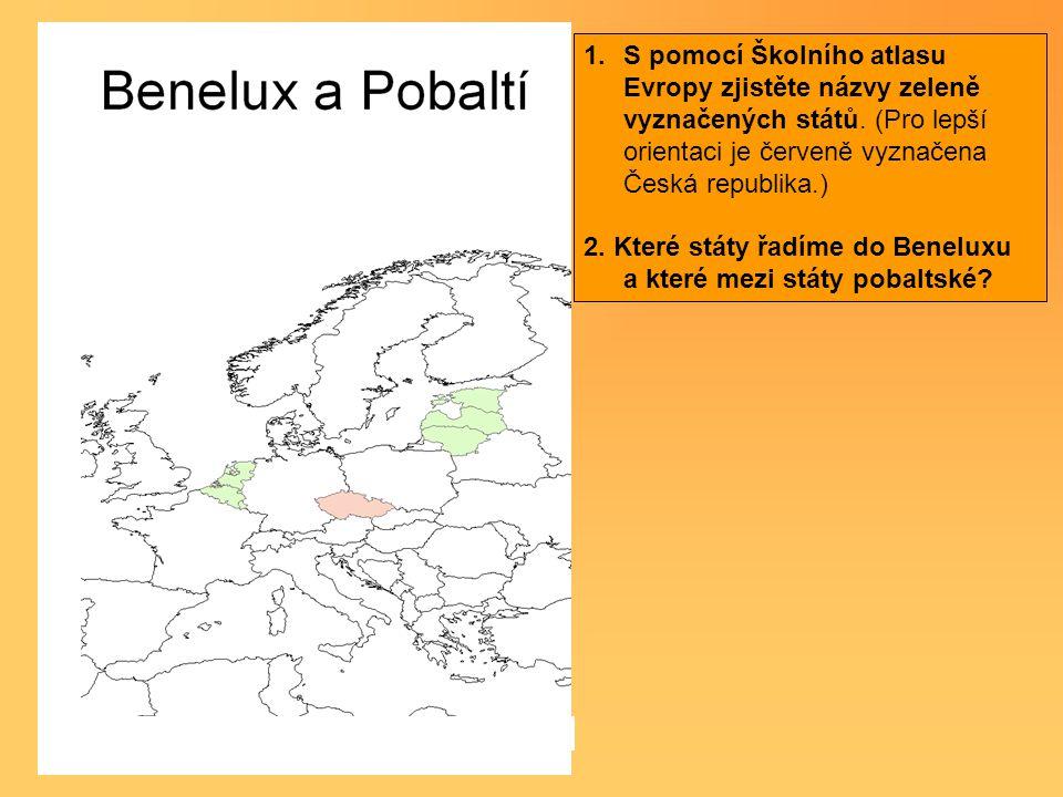 1.S pomocí Školního atlasu Evropy zjistěte názvy zeleně vyznačených států. (Pro lepší orientaci je červeně vyznačena Česká republika.) 2. Které státy