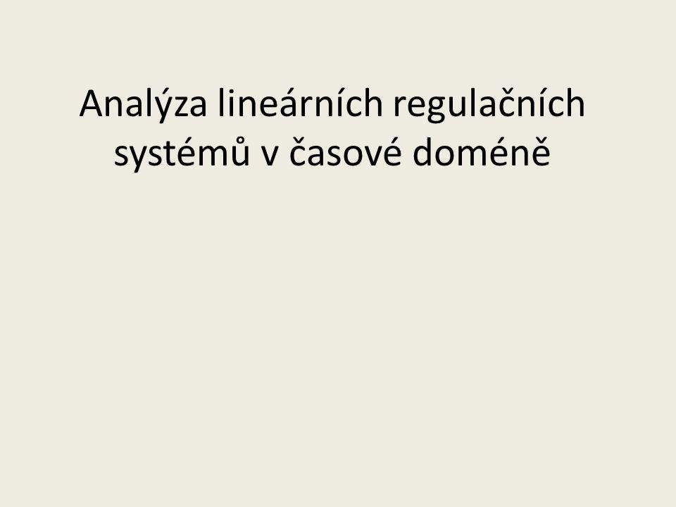 Analýza lineárních regulačních systémů v časové doméně