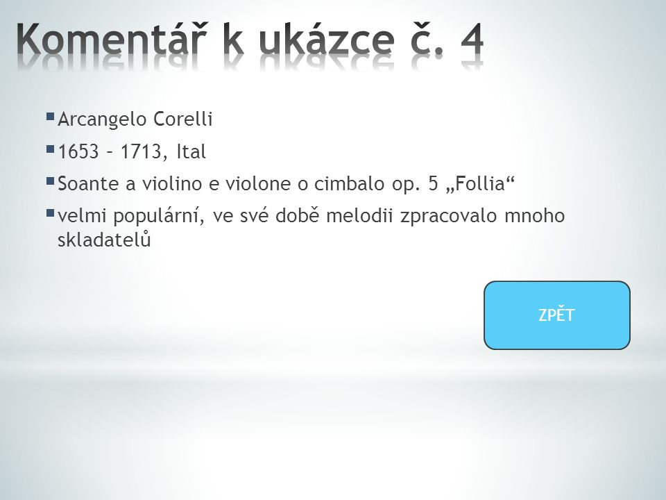  Arcangelo Corelli  1653 – 1713, Ital  Soante a violino e violone o cimbalo op.