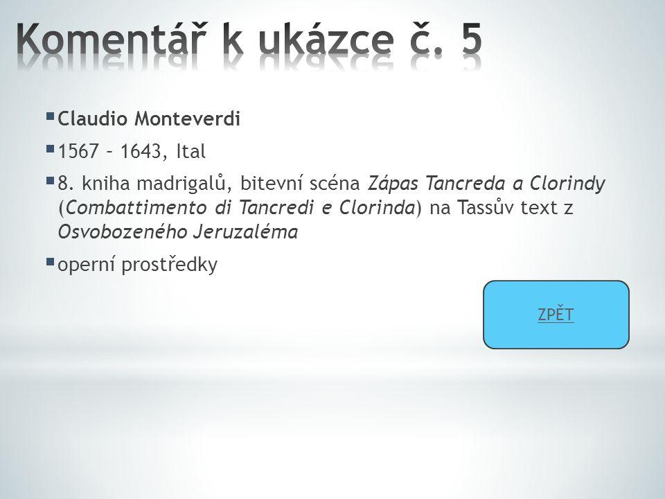  Claudio Monteverdi  1567 – 1643, Ital  8.