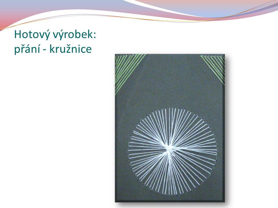 Hotový výrobek: přání - kružnice