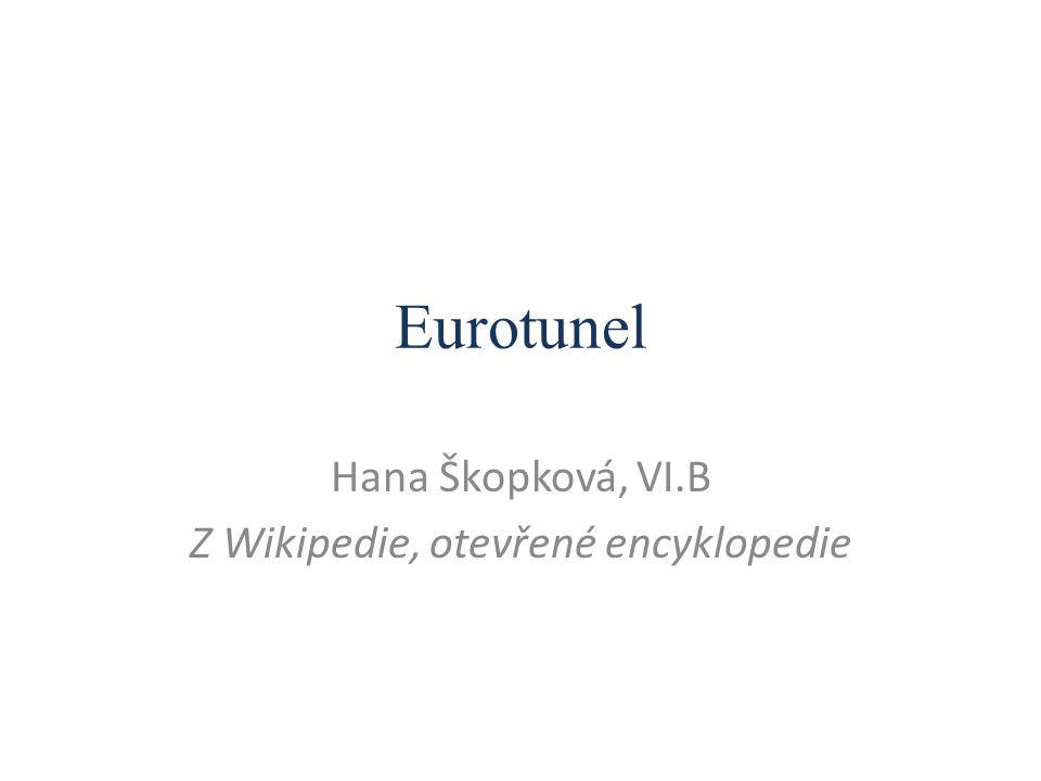 Eurotunel Hana Škopková, VI.B Z Wikipedie, otevřené encyklopedie