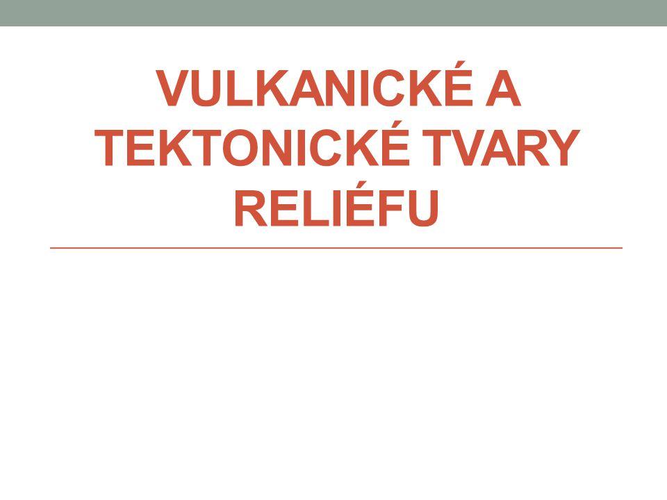 Stratovulkán - ukázky Fyzická geografie - Vulkanické a tektonické tvary reliéfu - Mgr. Lukáš Dolák