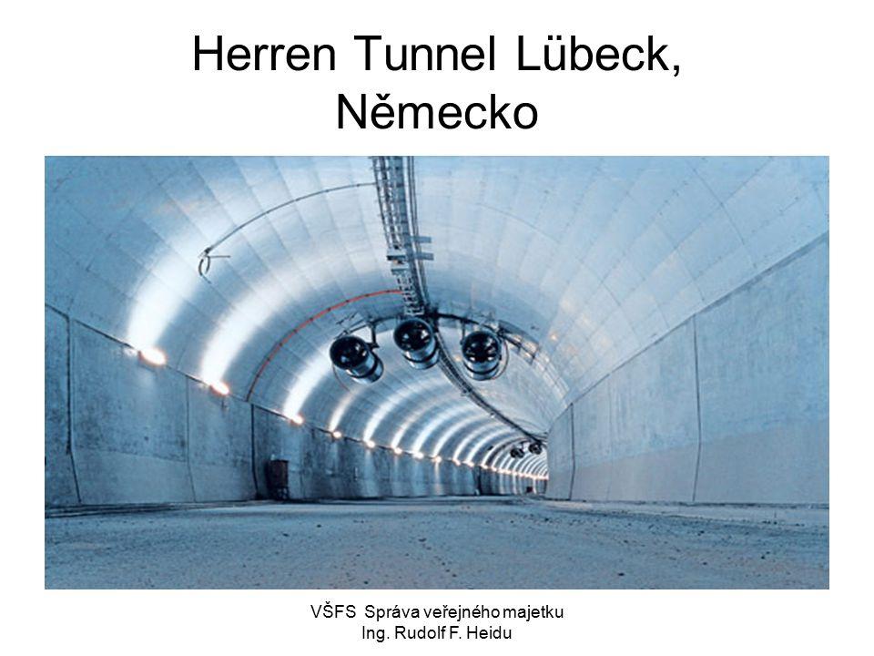 VŠFS Správa veřejného majetku Ing. Rudolf F. Heidu Herren Tunnel Lübeck, Německo
