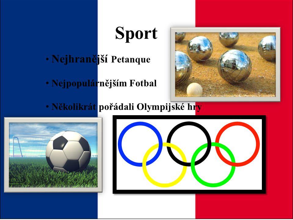 Sport Nejhranější Petanque Nejpopulárnějším Fotbal Několikrát pořádali Olympijské hry