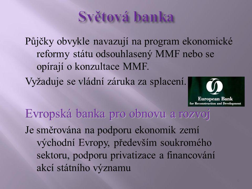 Půjčky obvykle navazují na program ekonomické reformy státu odsouhlasený MMF nebo se opírají o konzultace MMF.