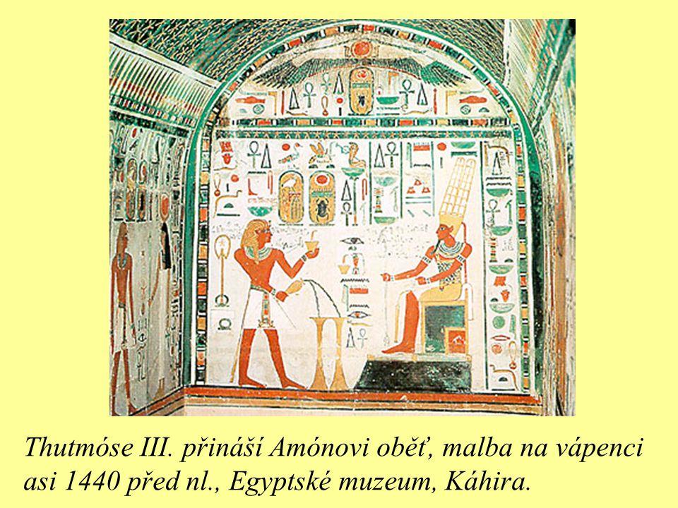Thutmóse III. přináší Amónovi oběť, malba na vápenci asi 1440 před nl., Egyptské muzeum, Káhira.