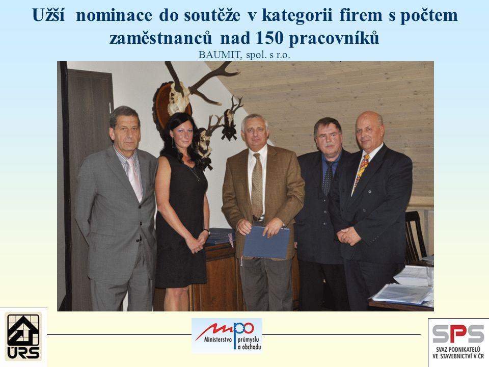 Užší nominace do soutěže v kategorii firem s počtem zaměstnanců nad 150 pracovníků BAUMIT, spol.