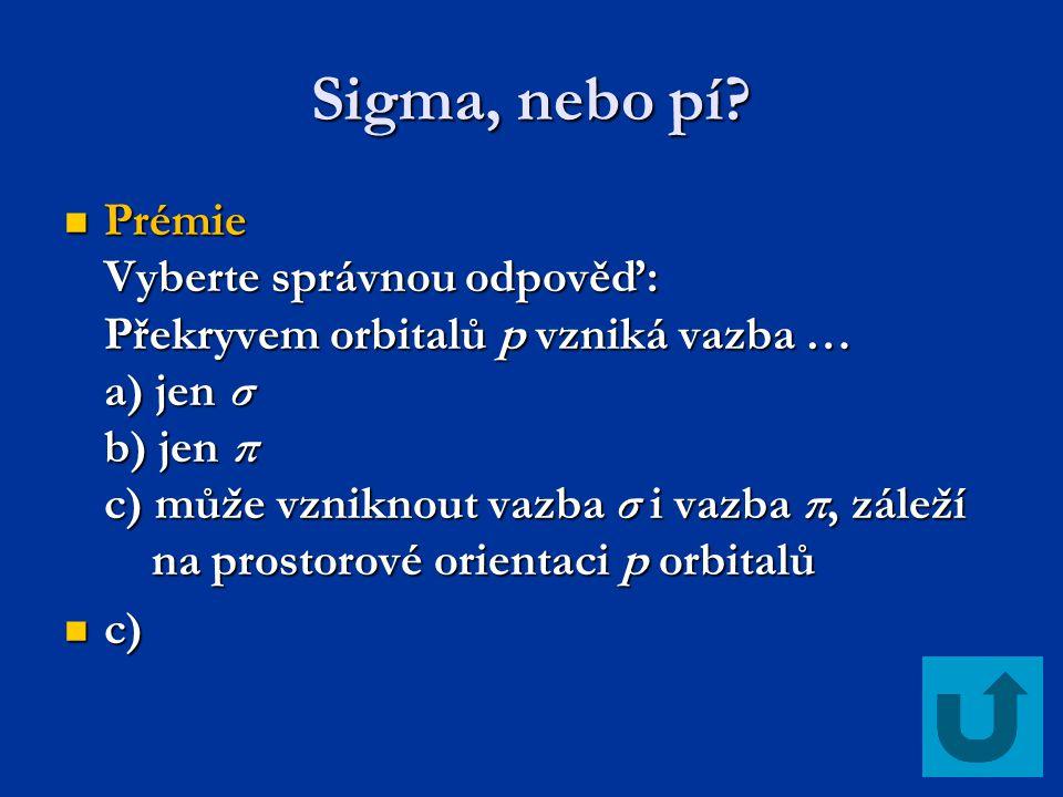 Sigma, nebo pí.