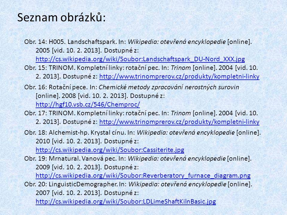 Seznam obrázků: Obr. 14: H005. Landschaftspark. In: Wikipedia: otevřená encyklopedie [online]. 2005 [vid. 10. 2. 2013]. Dostupné z: http://cs.wikipedi
