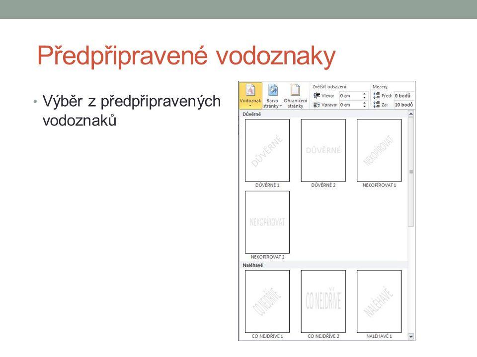 Barva pozadí Nastavení barvy pozadí je vhodné pro elektronickou prezentaci textového dokumentu.