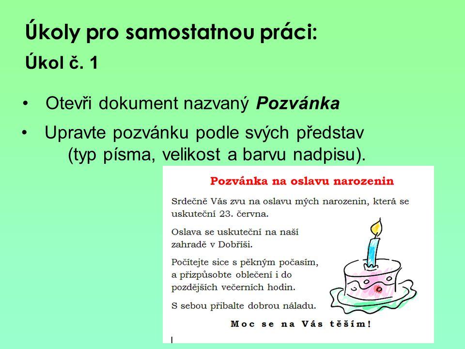 V dokumentu Pozvánka uprav ohraničení textu podle vzoru Úkol č. 2