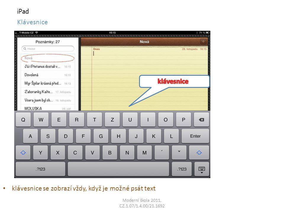 iPad Klávesnice klávesnice se zobrazí vždy, když je možné psát text
