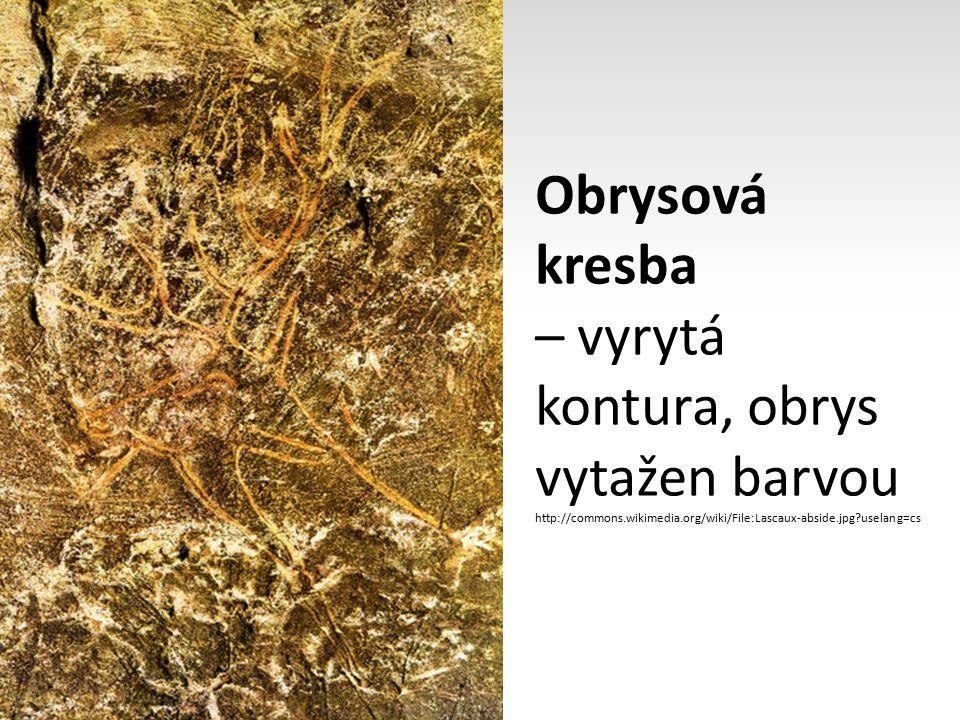 Obrysová kresba – vyrytá kontura, obrys vytažen barvou http://commons.wikimedia.org/wiki/File:Lascaux-abside.jpg?uselang=cs