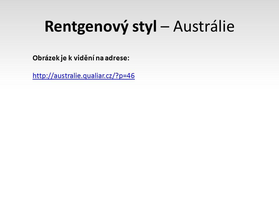 Rentgenový styl – Austrálie http://australie.qualiar.cz/?p=46 Obrázek je k vidění na adrese: