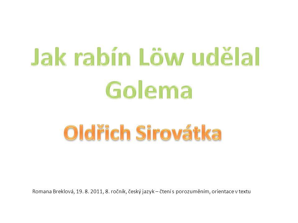 Romana Breklová, 19. 8. 2011, 8. ročník, český jazyk – čtení s porozuměním, orientace v textu
