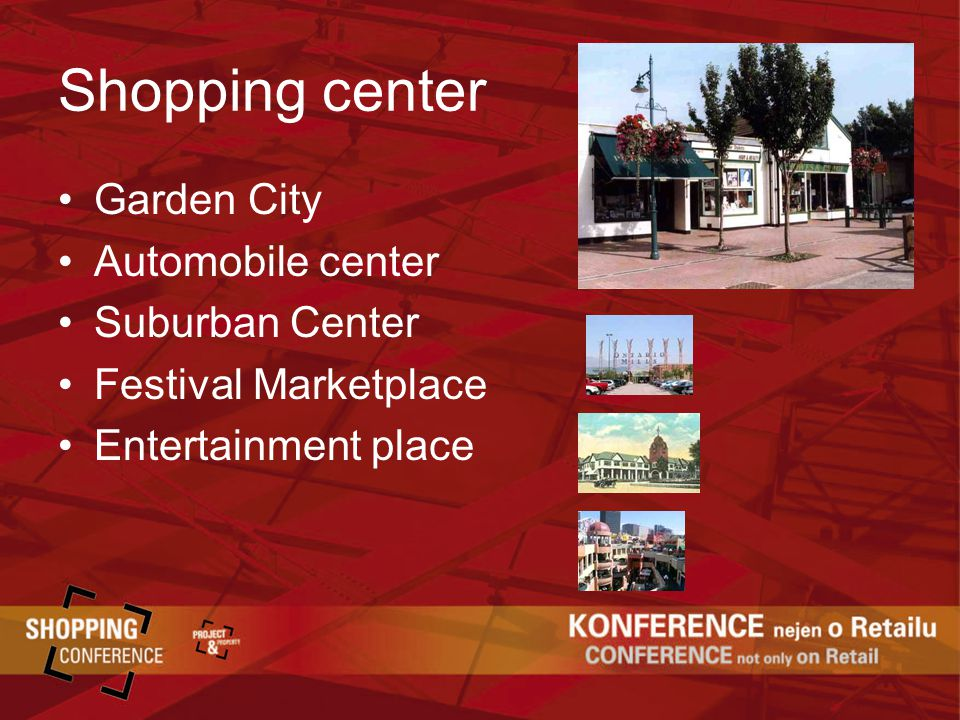 Shopping center Garden City Automobile center Suburban Center Festival Marketplace Entertainment place