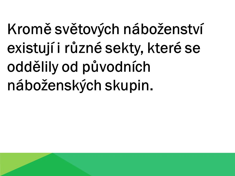 Literatura: HORYNA, Břetislav.Úvod do religionistiky.