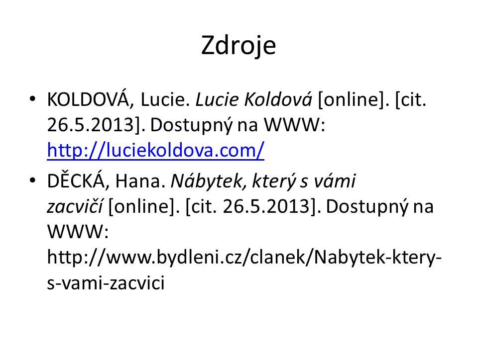 Zdroje KOLDOVÁ, Lucie. Lucie Koldová [online]. [cit.