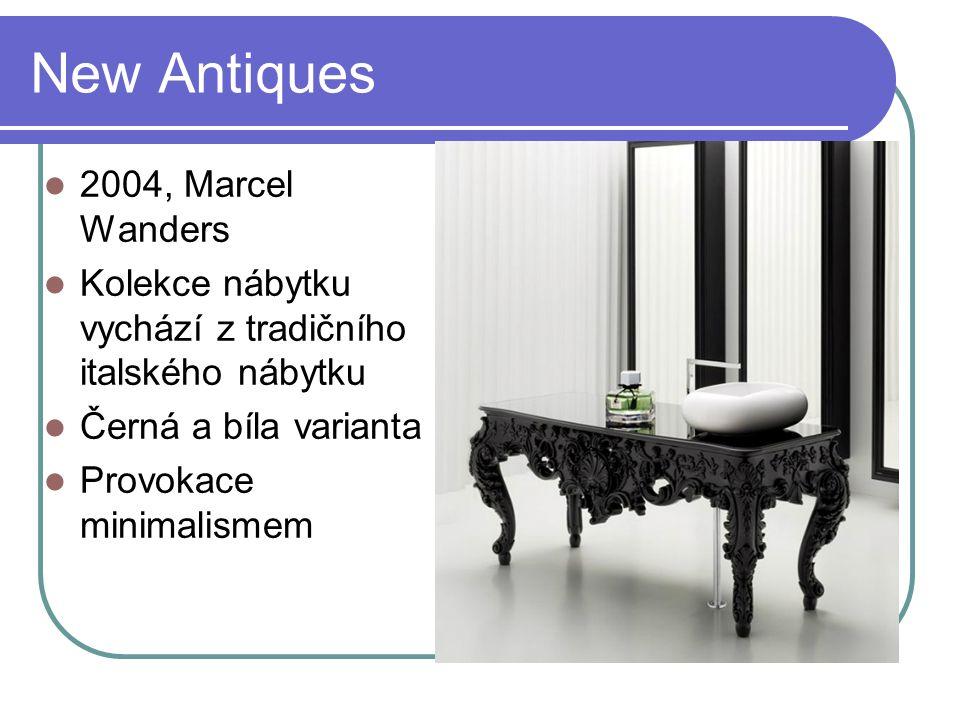 New Antiques 2004, Marcel Wanders Kolekce nábytku vychází z tradičního italského nábytku Černá a bíla varianta Provokace minimalismem