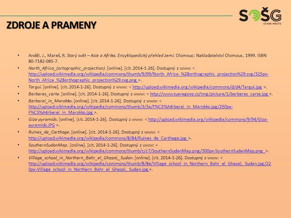 Anděl, J., Mareš, R. Starý svět – Asie a Afrika. Encyklopedický přehled zemí. Olomouc: Nakladatelství Olomouc, 1999. ISBN 80-7182-085-7. North_Africa_