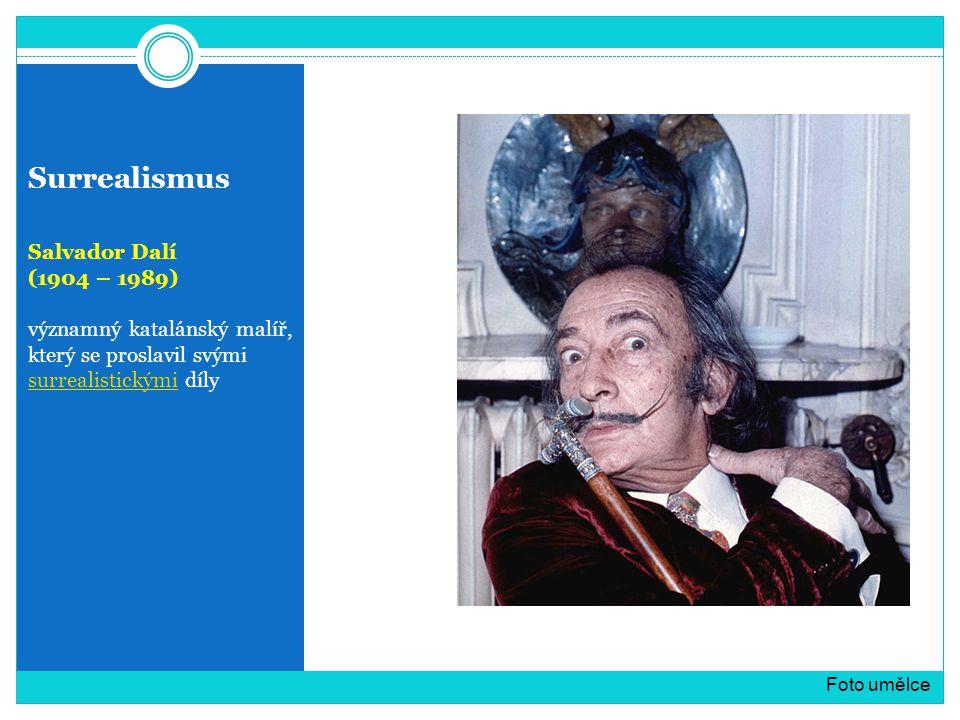 Surrealismus Salvador Dalí (1904 – 1989) významný katalánský malíř, který se proslavil svými surrealistickými díly surrealistickými Foto umělce