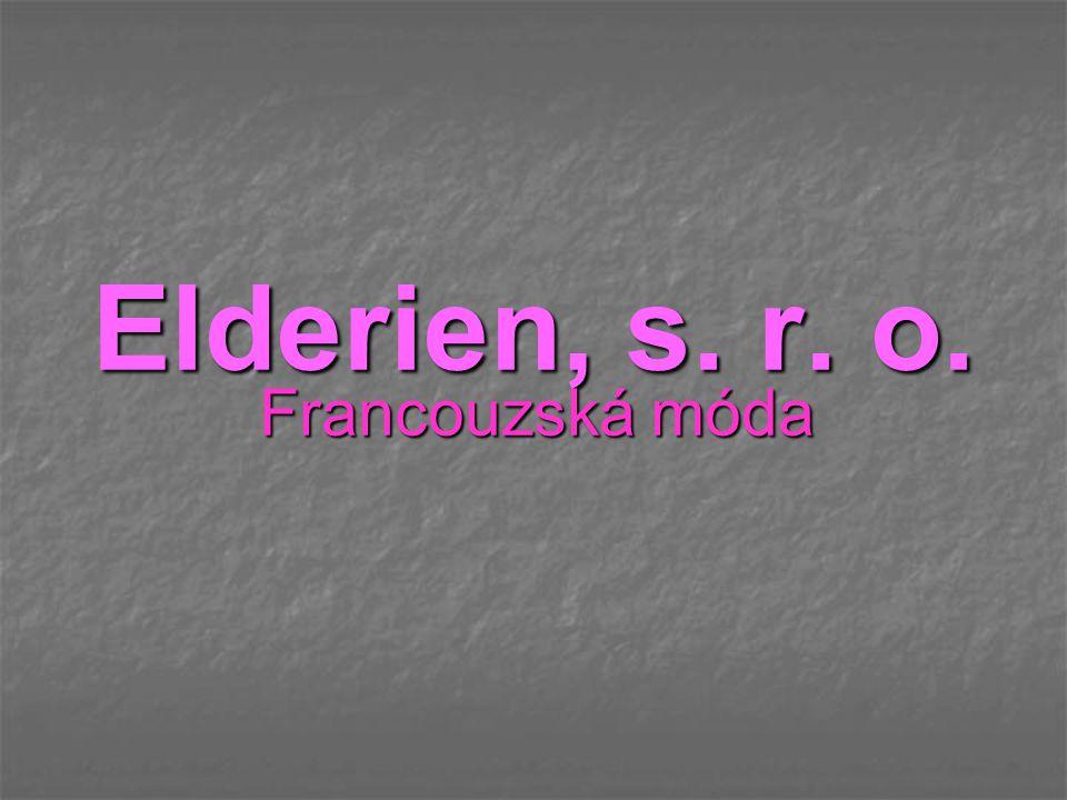 Elderien, s. r. o. Francouzská móda