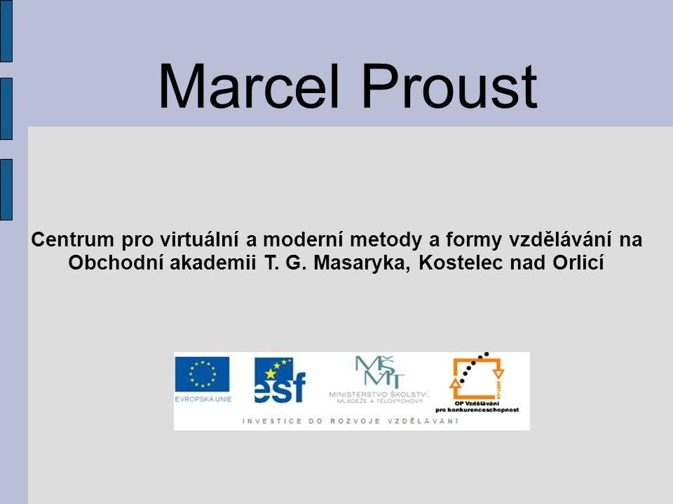 Marcel Proust Centrum pro virtuální a moderní metody a formy vzdělávání na Obchodní akademii T. G. Masaryka, Kostelec nad Orlicí