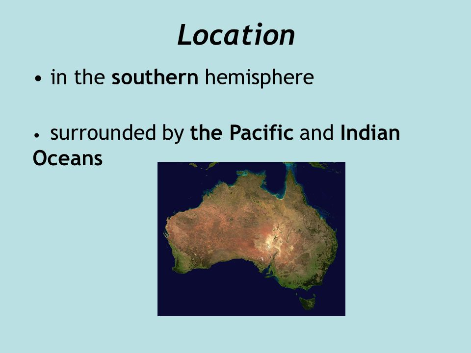 Location in the southern hemisphere surrounded by the Pacific and Indian Oceans