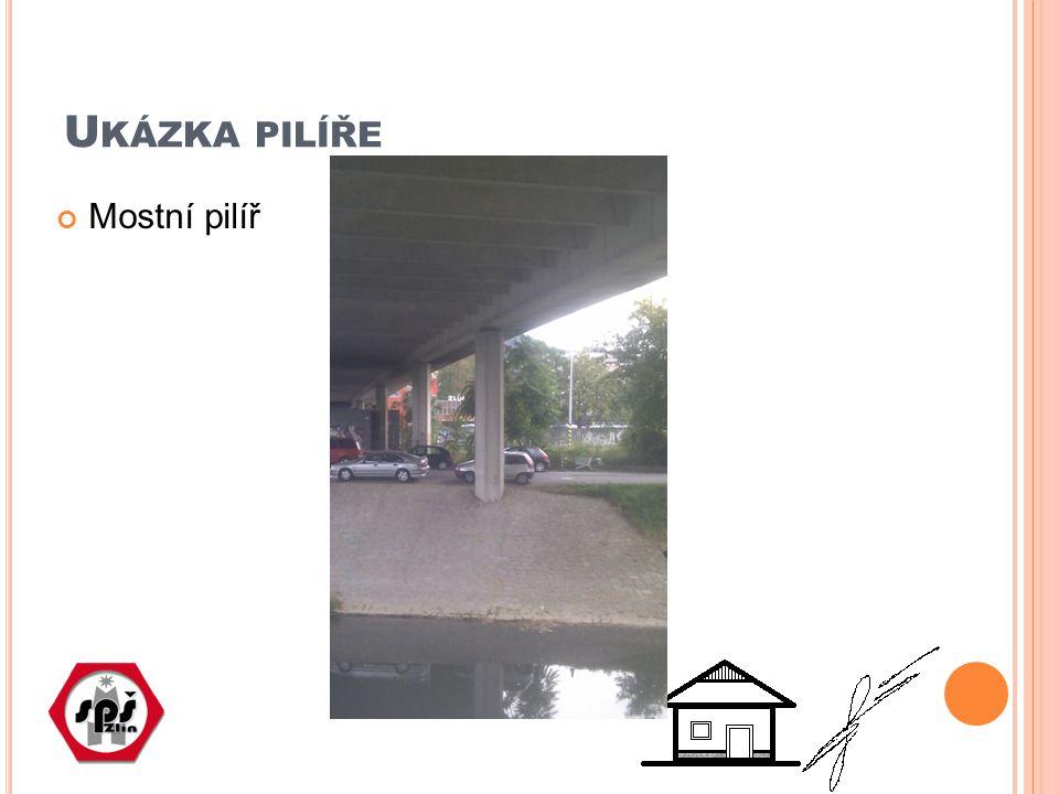 U KÁZKA PILÍŘE Mostní pilíř
