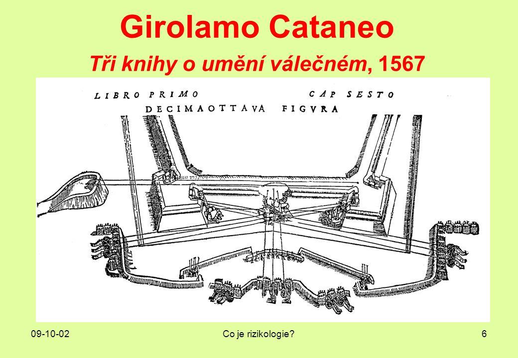 09-10-02Co je rizikologie?6 Girolamo Cataneo Tři knihy o umění válečném, 1567
