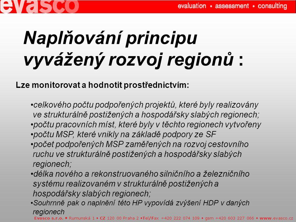 Naplňování principu vyvážený rozvoj regionů : Evasco s.r.o.