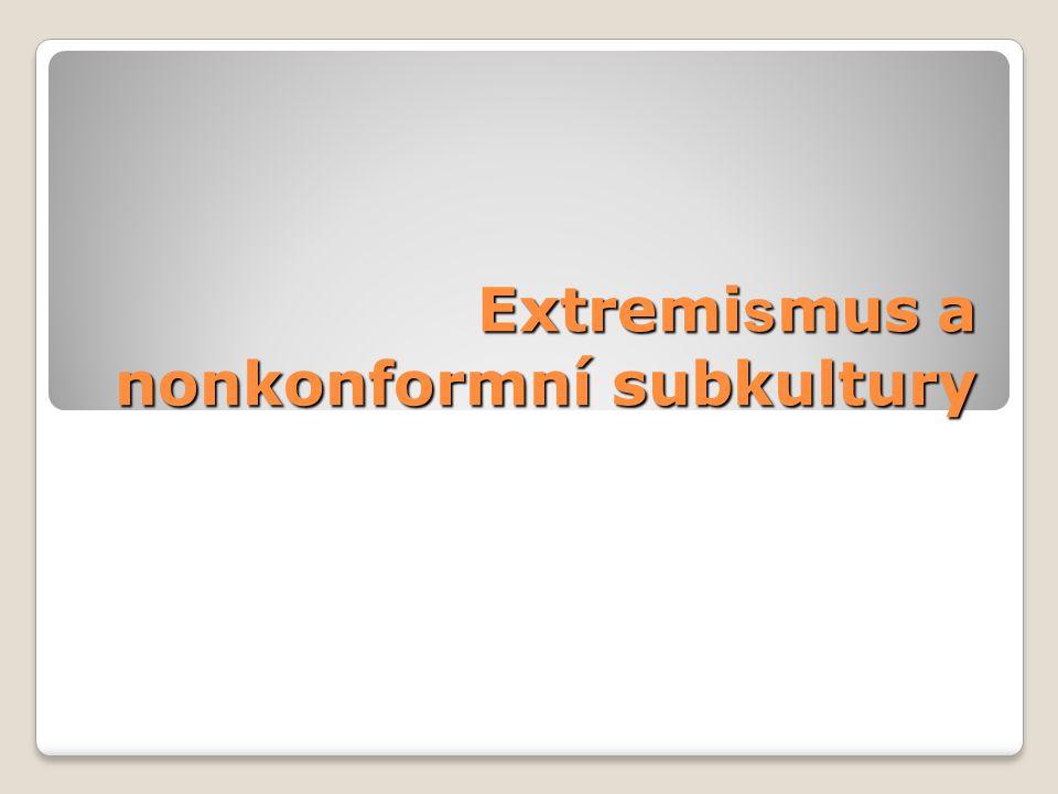 Extremi s mus a nonkonformní subkultury