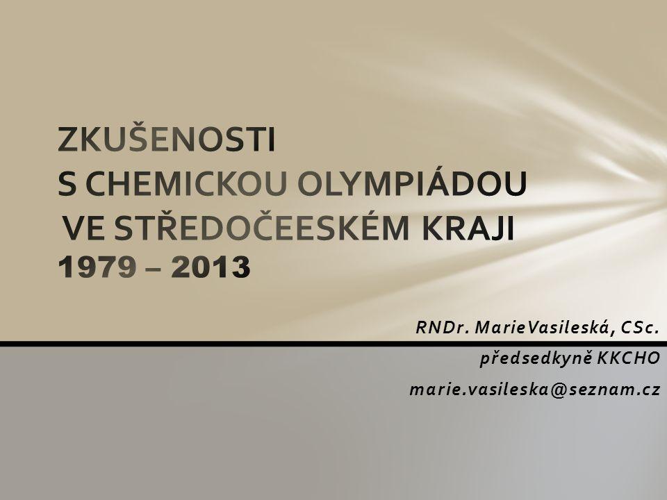 RNDr. MarieVasileská, CSc. předsedkyně KKCHO marie.vasileska@seznam.cz