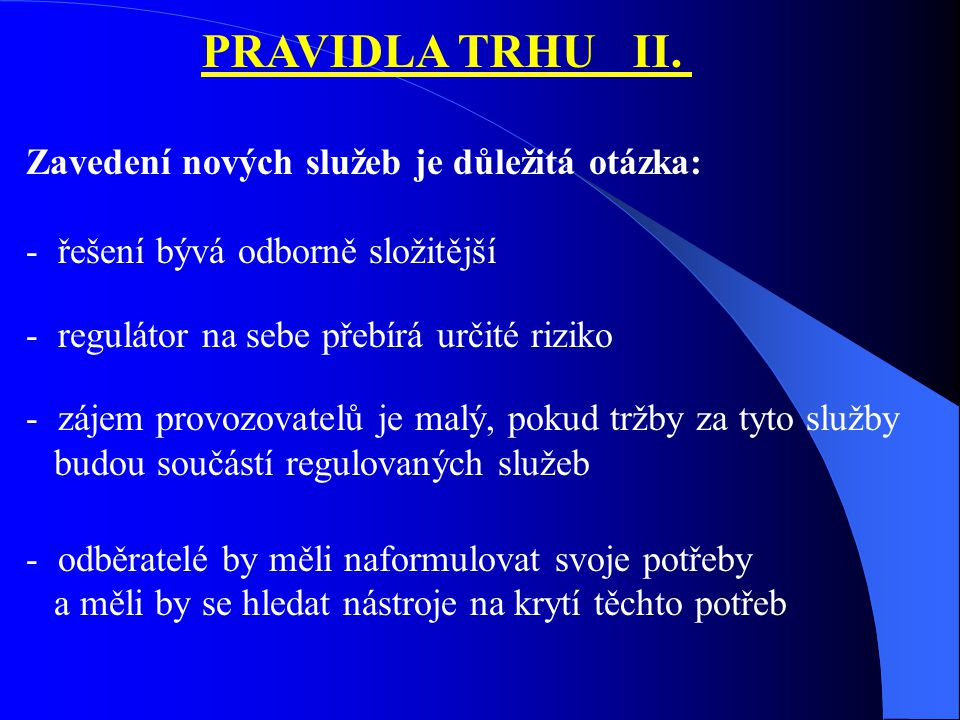 PRAVIDLA TRHU II.