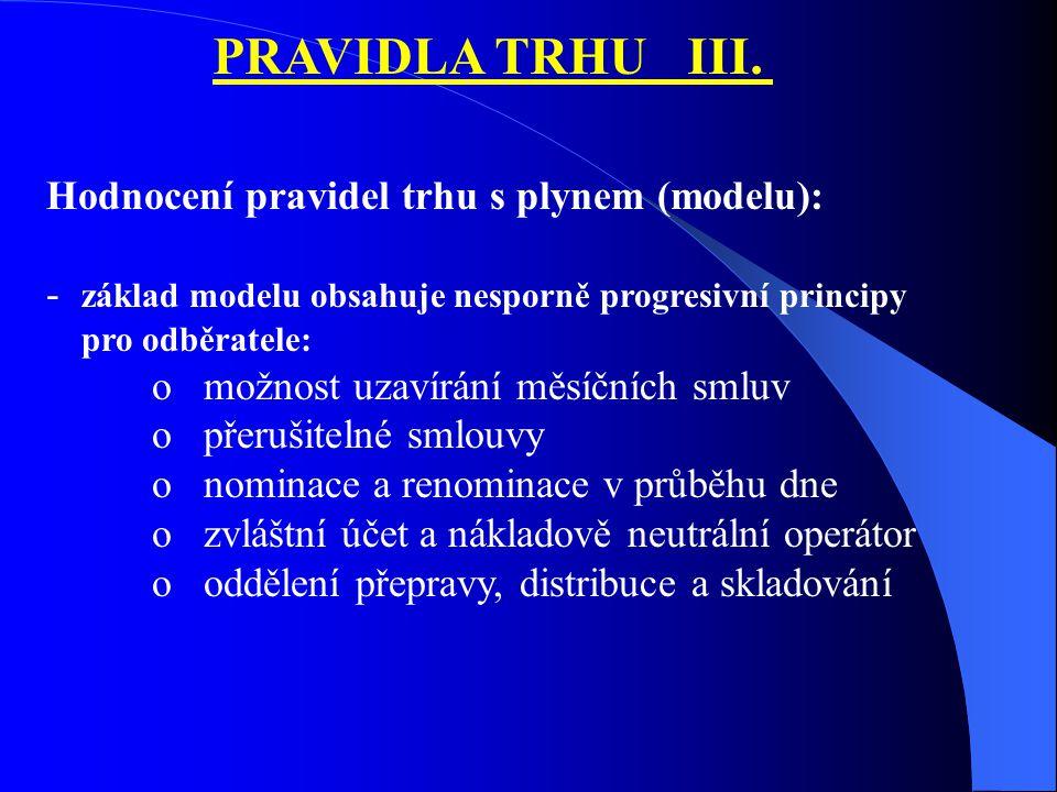 PRAVIDLA TRHU III.