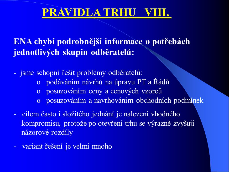 PRAVIDLA TRHU VIII.