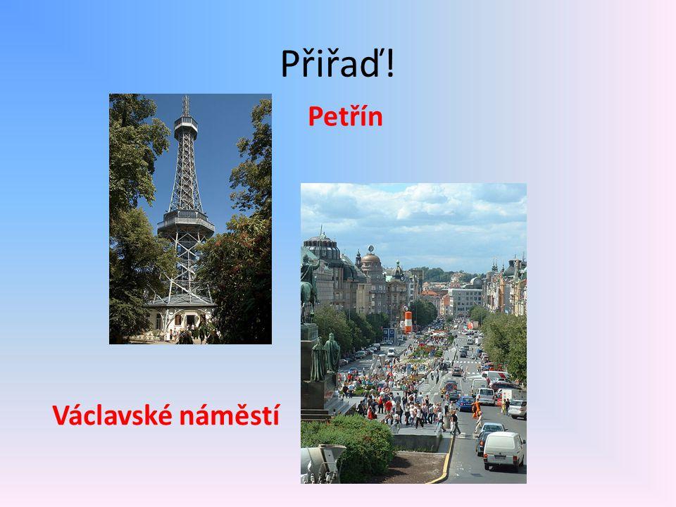 Přiřaď! Petřín Václavské náměstí