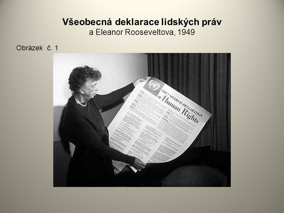 Všeobecná deklarace lidských práv a Eleanor Rooseveltova, 1949 Obrázek č. 1
