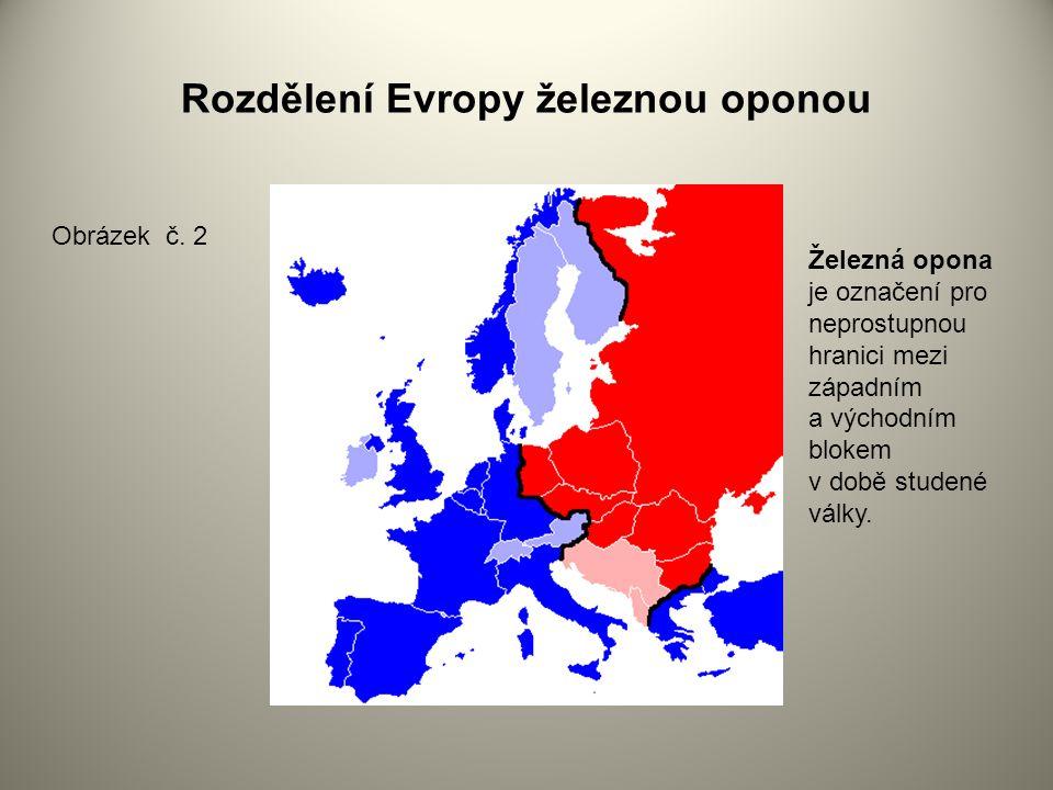 Rozdělení Evropy železnou oponou Obrázek č.
