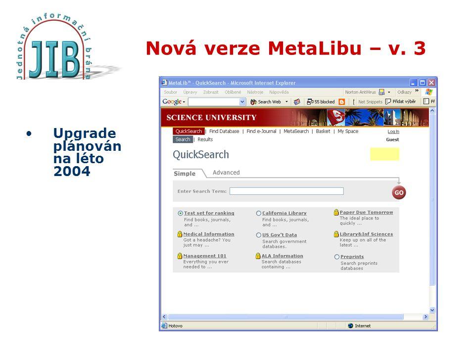 Nová verze MetaLibu – v. 3 Upgrade plánován na léto 2004